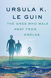 The cover of The Ones Who Walk Away From Omelas