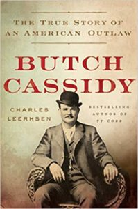 The Cover of Butch Cassidy The True Story of an American Outlaw