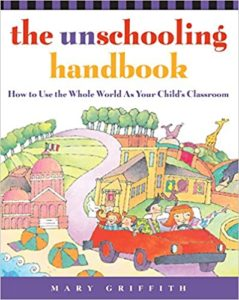 Cover of The Unschooling Handbook