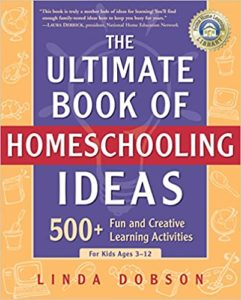 Cover of The Ultimate Book of Homeschooling Ideas